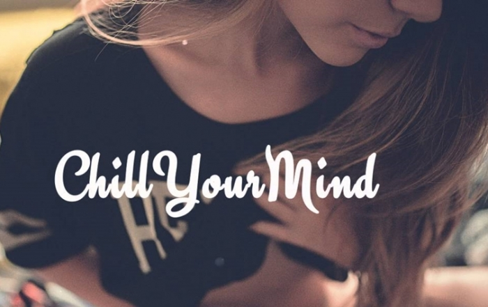 Chill your Mind | 15 Quotes for Positive Vibes!
